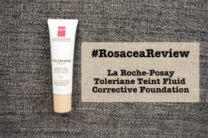 #RosaceaReview: La Roche-Posay Toleriane Fluid Corrective Foundation review
